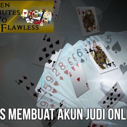 Judi Online - Tips Membuat Akun Judi Online - FifteenMinutestoFlawless